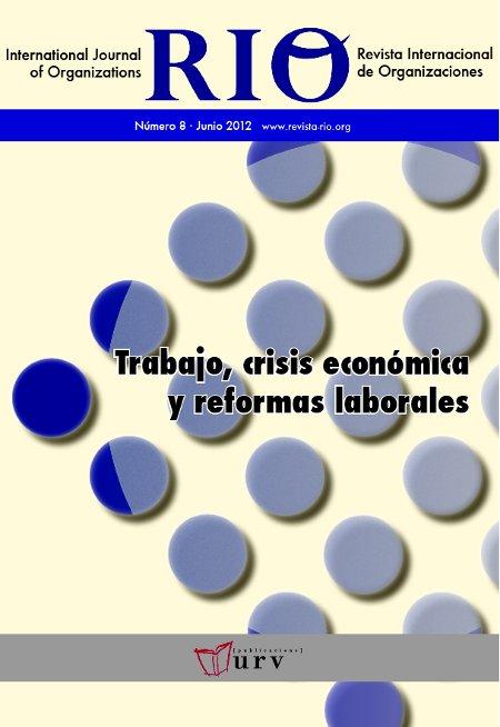RIO 8 Trabajo, crisis económica y reformas laborales